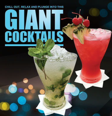 Giant Cocktails